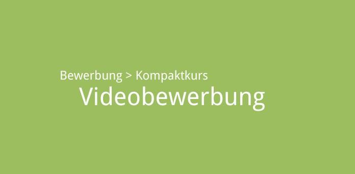 Videobewerbung. Bild: karriereführer