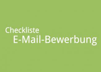 Checkliste E-Mail-Bewerbung. Checkliste E-Mail Bewerbung