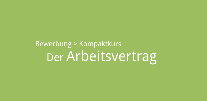 Arbeitsvertrag - Dos and Don\'ts - karriereführer