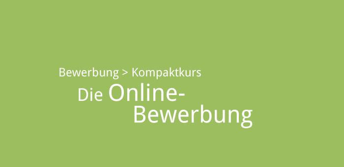 zehn regeln fr die online bewerbung - Bewerbung Online