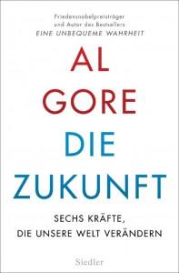 Cover Al Gore, Die Zukunft, Bild: Siedler