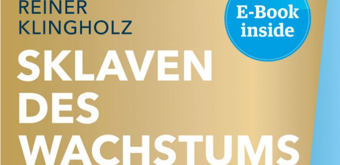 Cover Sklaven des Wachstums, Bild: Campus Verlag