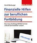 Cover Finanzielle Hilfen zur beruflichen Fortbildung