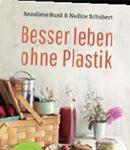 Cover Besser leben ohne Plastik