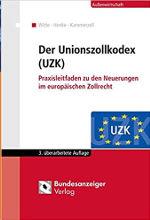 Der Unionszollkodex, Bundesanzeiger