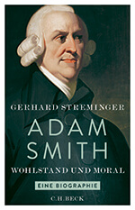 Cover Gerhard Streminger Adam Smith, Wohlstand und Moral