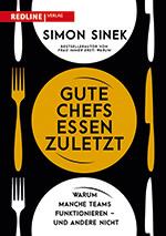 Cover Simon Sinek Gute Chefs essen zuletzt