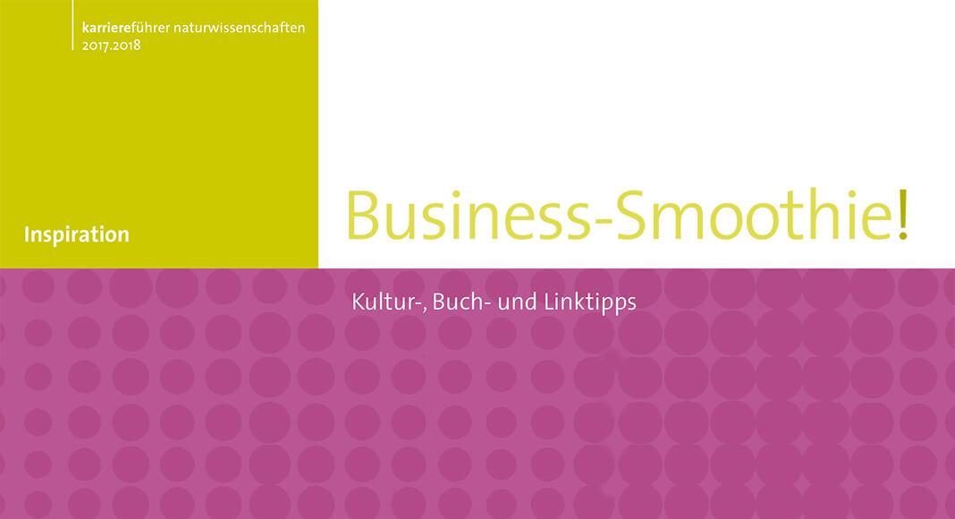 Business Smoothie, Grafik: karriereführer