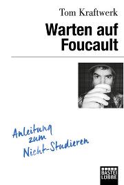 Cover Warten auf Foucault, Ttom Kraftwerk