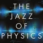 Cover The Jazz of physics