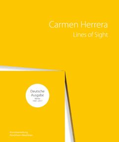 Carmen Herrera, Lines of Sight, gebunden, Wienand-Verlag, ISBN 978-3-86832-419-8, EUR 49,80