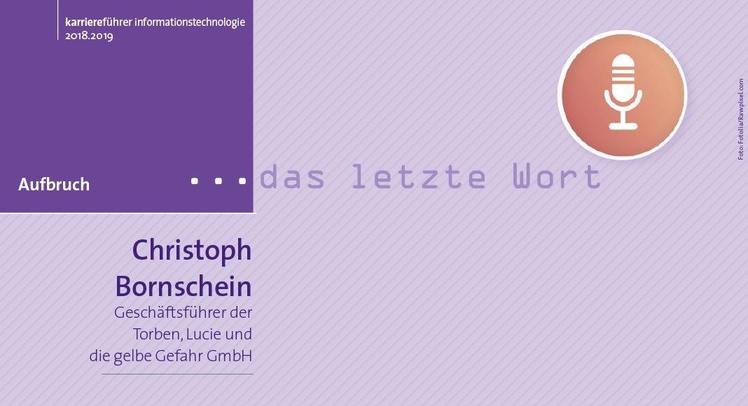 Das letzte Wort von Christoph Bornschein